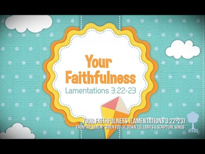 YOUR FAITHFULNESS