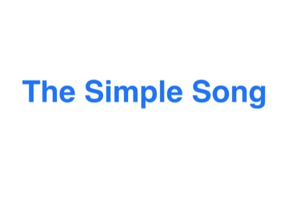 THE SIMPLE SONG
