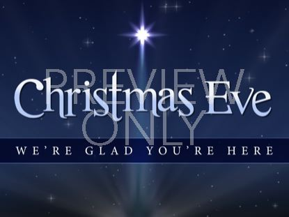 CHRISTMAS EVE WELCOME STILL