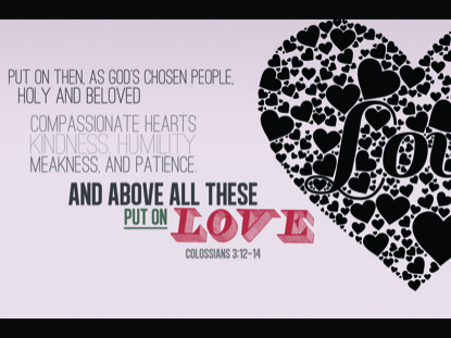 COLOSSIANS 3:12-14