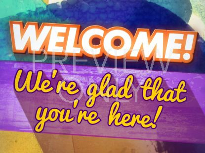 COLORFUL WELCOME STILL