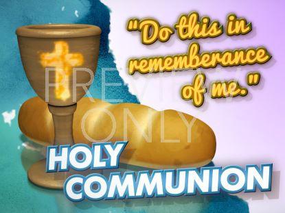 HOLY COMMUNION STILL 2