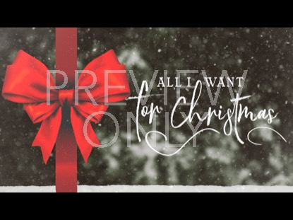 ALL I WANT FOR CHRISTMAS TITLE STILL