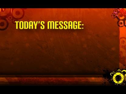 CIRCULARITIES 01 TODAYS MESSAGE STILL