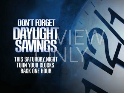 DAYLIGHT SAVINGS 01:FALL BACK STILL