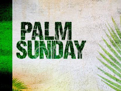 PALM SUNDAY 02: TITLE STILL