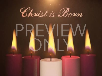 ADVENT CANDLES CHRIST IS BORN