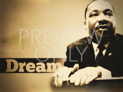MLK DREAM STILL