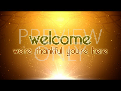 THANKFUL WELCOME STILL