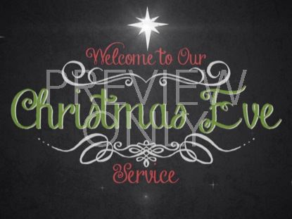 VINTAGE CHRISTMAS EVE SERVICE WELCOME STILL