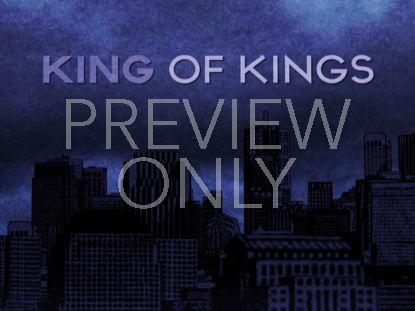 KING OF KINGS STILL