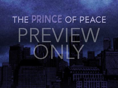 PRINCE OF PEACE STILL