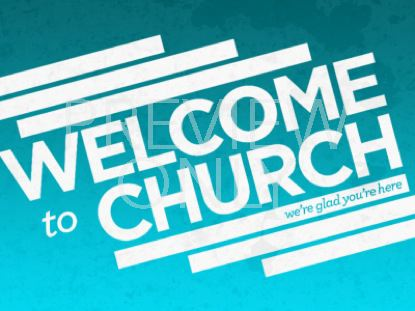 WELCOME TO CHURCH STILL