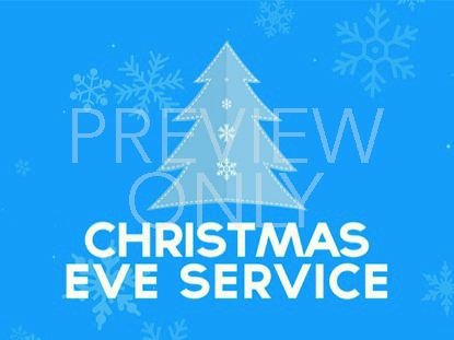 CHRISTMAS EVE SERVICE STILL