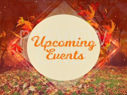 FALL UPCOMING EVENTS STILL