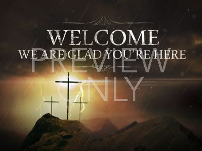 GOOD FRIDAY WELCOME STILL
