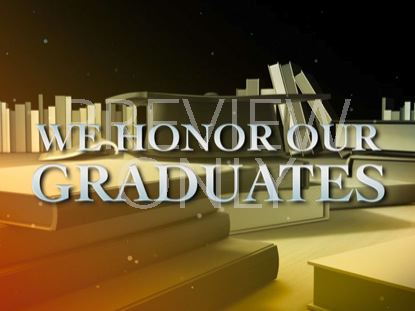 HONOR OUR GRADUATES TITLE STILL