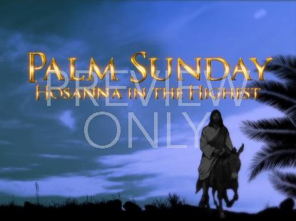 PALM SUNDAY WELCOME 2