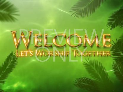 WAVING PALM BRANCHES WELCOME