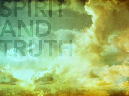 WORDS SPIRIT AND TRUTH