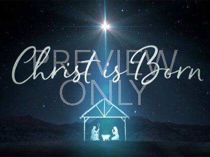 STARLIGHT NATIVITY CHRIST IS BORN