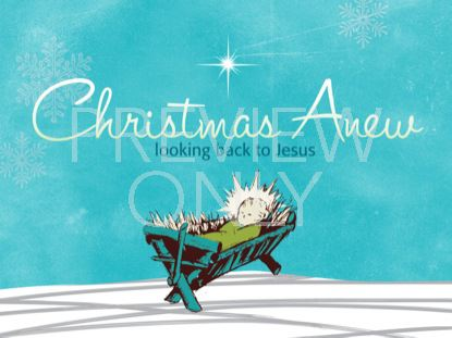 CHRISTMAS ANEW STILL