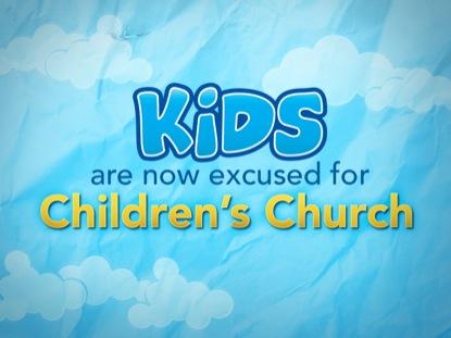 KIDS EXCUSED