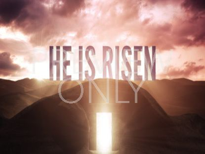 EASTER TOMB HE IS RISEN
