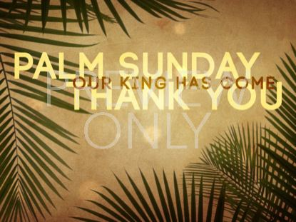 PALM SUNDAY GRUNGE THANK YOU