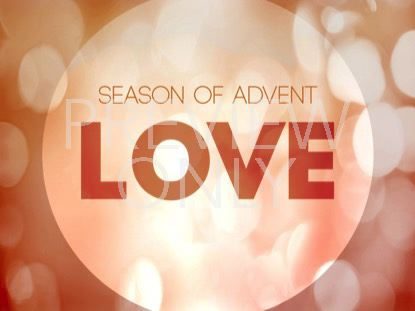 ADVENT LOVE STILL