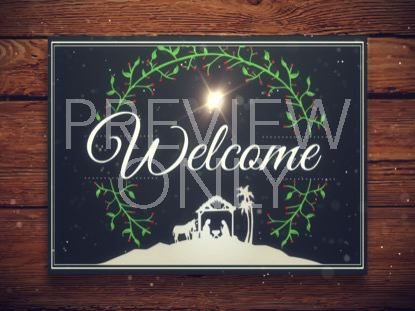 CHRISTMAS MANGER WELCOME STILL
