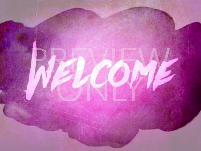 LOVED WELCOME STILL