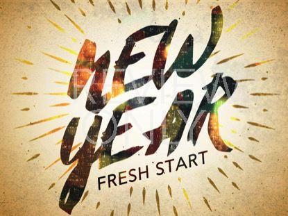 NEW YEAR FRESH START STILL 1