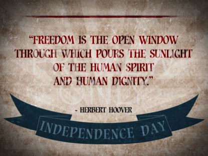 VINTAGE INDEPENDENCE DAY QUOTE 1 STILL
