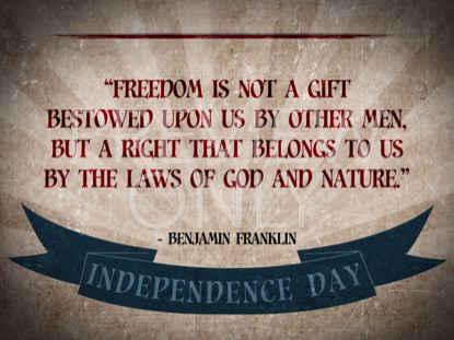 VINTAGE INDEPENDENCE DAY QUOTE 3 STILL
