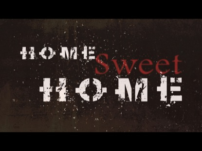 HOME SWEET HOME STILL 2