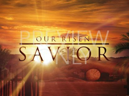 OUR RISEN SAVIOR ARTWORK