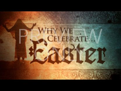 WHY WE CELEBRATE EASTER STILL 00