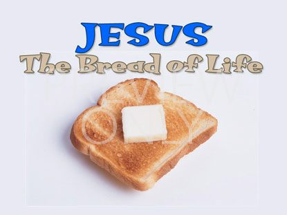BREAD OF LIFE STILL