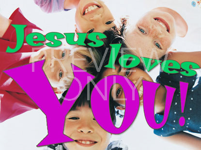 JESUS LOVES YOU 1 STILL