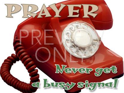 PRAYER NO BUSY SIGNAL STILL