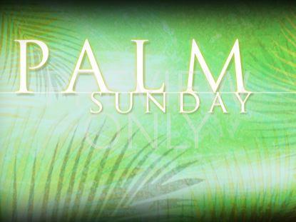 PALM SUNDAY TITLE STILL