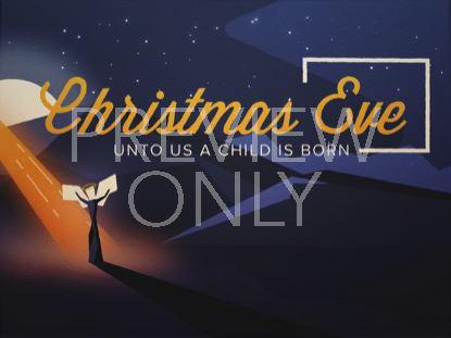 CHRISTMAS NIGHT CHRISTMAS EVE