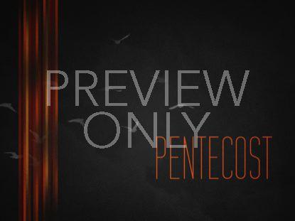 PENTECOST DARK STILL