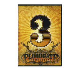 FLOODGATE DVD VOL 3
