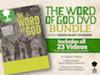 THE WORD OF GOD DVD BUNDLE