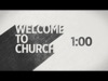 Welcome To Church Countdown | James Grocho | Preaching Today Media