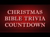 Christmas Bible Trivia Countdown | Media4Worship | Preaching Today Media