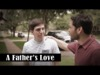 A Fathers Love | 1529 Productions | Preaching Today Media
