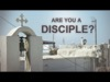 Are You A Disciple? | 1529 Productions | Preaching Today Media